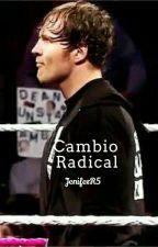 Cambio Radical (Dean Ambrose) by JeniferR5