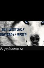 Gay werewolf (boyxboy) Mpreg by peoplechangealways