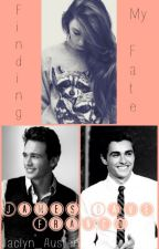 Finding my Fate (A James + Dave Franco fan-fiction) by ntunqn