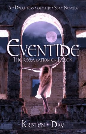 Eventide: The Reclamation of Fallon (Daughters of the Sea Series #4.5) by KristenDay9