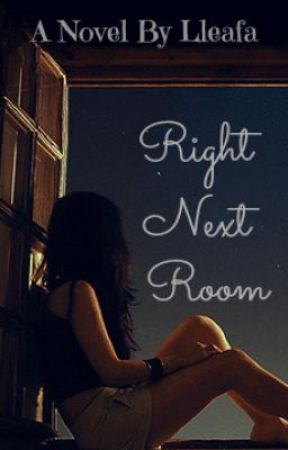 Right Next Room [Editing-in-progress] by Lleafa