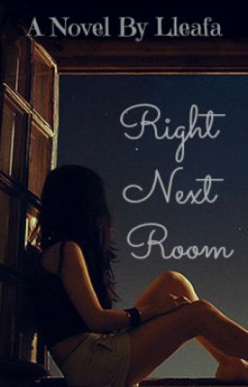 Right Next Room [Editing-in-progress]