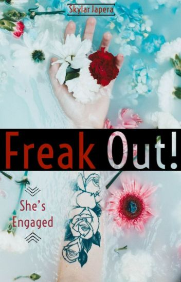 Freak Out! She's Engaged (GirlxGirl)