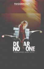 Dear No One by -kalopsia