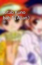 Kitab Kuno bab.1 ( Ajian ) by Maharasky