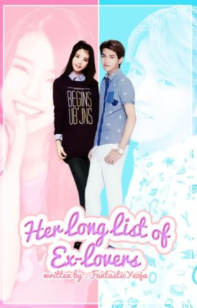 Her Long List of Ex-lovers [EXO's Kris Fanfiction] by FantasticYeoja