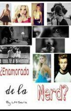 ¿Enamorado de la Nerd? ✏❤ by CelesMonroe
