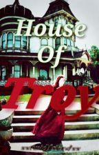 House of Troy by xxtimidfriendxx