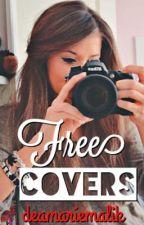 Free Covers [CLOSED] by deamariemalik