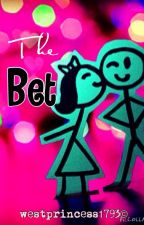 The Bet (COMPLETE) by westprincess1793