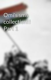 Omi's sms collection!! Part 1 by Heatblast