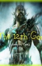 The 12th God by jinkynaranjooraiz