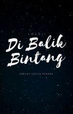 Di Balik Bintang by loluji