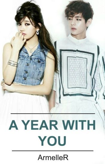 A Year With You (BTS Fanfiction / BTS Fanfic) Taehyung/V