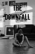 The Downfall [h.s] by One_Direction_x