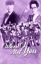 When I Met You (EXO SuLay FF) by eL_Dorada