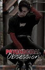 PSYCHOCIDAL OBSESSION by iarsygg