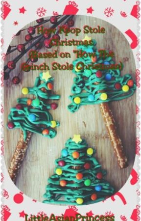 How Kpop Stole Christmas (A Kpop Christmas Special) by LittleAsianPrincess