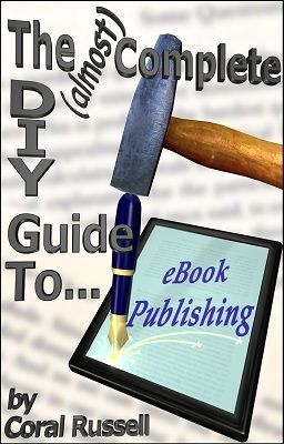 The (almost) Complete DIY Guide to eBook Publishing