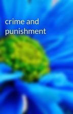 crime and punishment by sonicbella