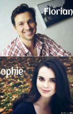 Florian und Sophie - Eine endlose Liebesgeschichte ❤ [Abgebrochen] by sarapunzel