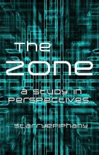 The Zone by starryepiphany