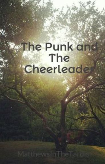 The Punk and The Cheerleader (Lesbian Story)