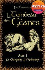 Le tombeau des géants by JoeCornellas
