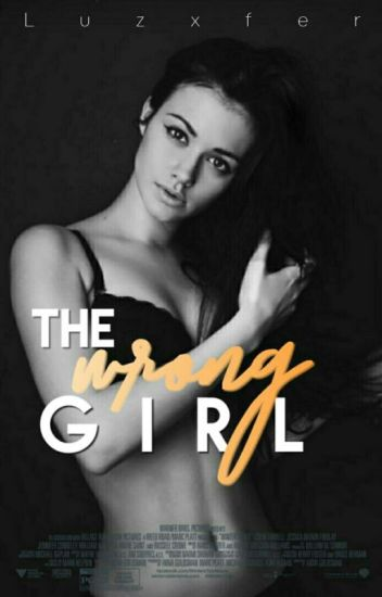 The wrong Girl!