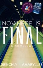 Nowhere is Final by TheJennyHaniver