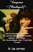 Venganza(BaekYeol)~ by Luna_happyvirus