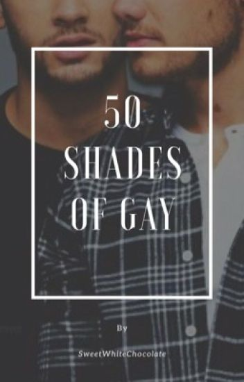 50 Shades of Gay