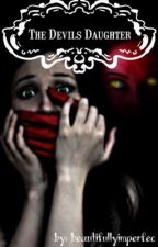 The Devils Daughter by beautifullyimperfec