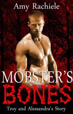 Mobster's Bones by AmyRachiele