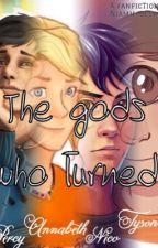 Percy Jackson and the gods who turned by Niamh_Beckett