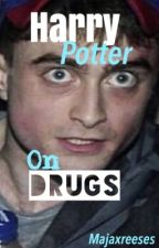 Harry Potter on drugs by majaxreeses