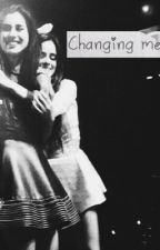 Changing me by Jauregui_Laurenzo