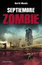 Septiembre Zombie by Hechos-de-cicatrices