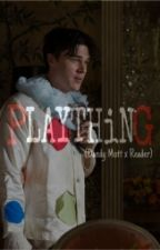 Plaything (Dandy Mott x Reader) by SirenFromPandora