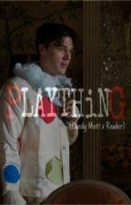 Plaything (Dandy Mott x Reader) by SirenFromPandora