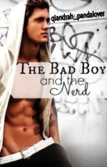 The bad boy and the nerd (DISCONTINUED)