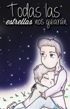 Todas Las Estrellas Nos Guiarán | Mini Fanfic Wigetta by becauseloveiseasy