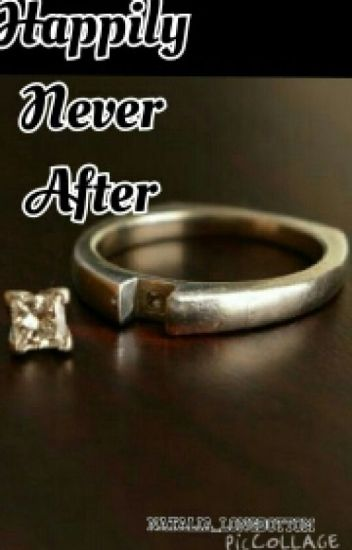 Happily Never After ( Royalty Trilogy)