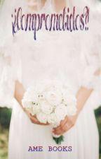 ¡¿Comprometidos?! [Actualizaciones lentas] by vanessaotaku02