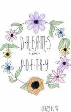Dreams in Poetry by poetic-requiem