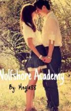 Wolfshore Academy by Megla88