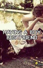 Having a Boy Bestfriend by Becky_Saints