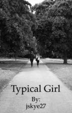 Typical Girl by jskye27