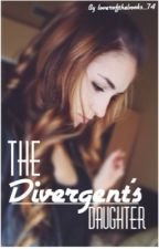 The Divergent's Daughter by loverofthebooks_74