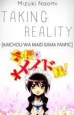 TAKING REALITY || Kaichou wa maid-sama || by Mizuki-Naomi